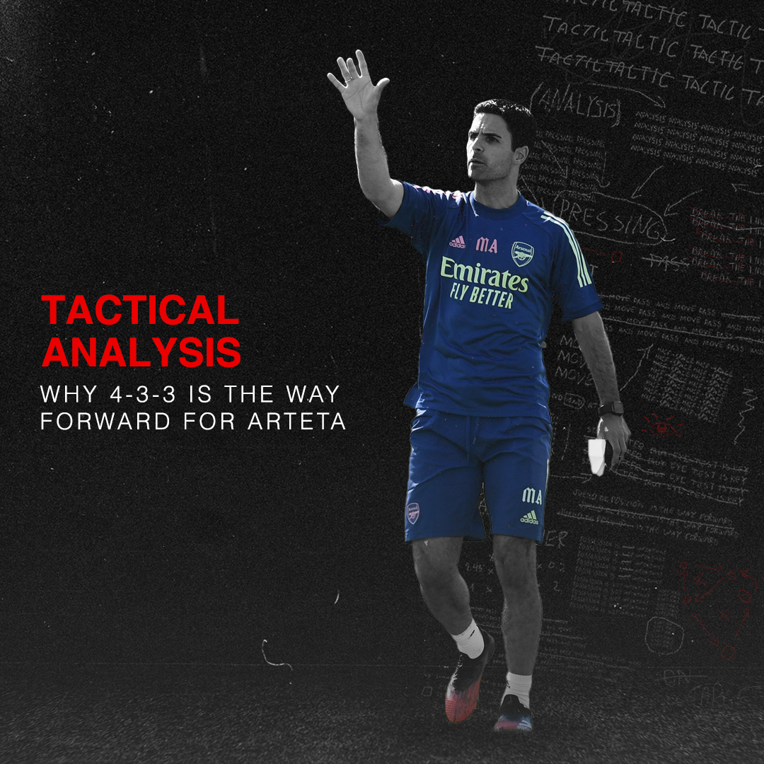 Why 4-3-3 Is the Way Forward for Mikel Arteta and Arsenal